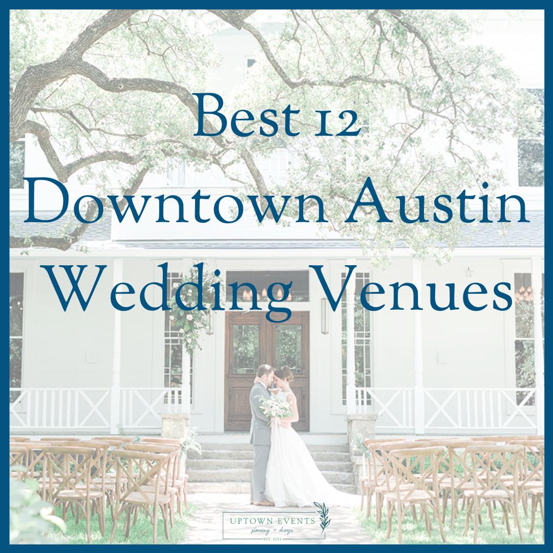Downtown Austin Wedding Venues